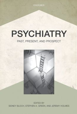 Psychiatry: Past, Present, and Prospect