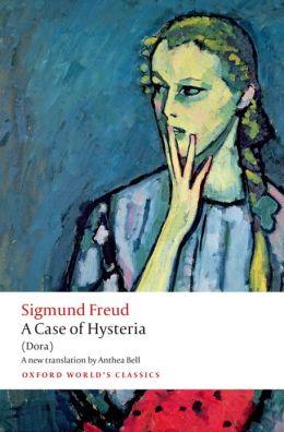 A Case of Hysteria: (Dora)