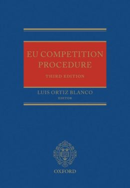 EU Competition Procedure Luis Ortiz Blanco