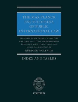 The Max Planck Encyclopedia of Public International Law: Index