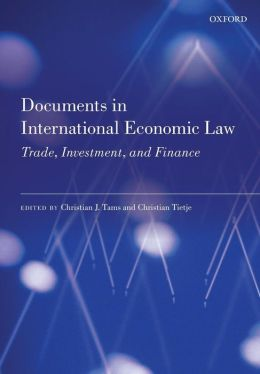 Documents in International Economic Law: Trade, Investment, and Finance