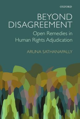 Beyond Disagreement: Open Remedies in Human Rights Adjudication