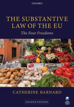The Substantive Law of the EU: The Four Freedoms