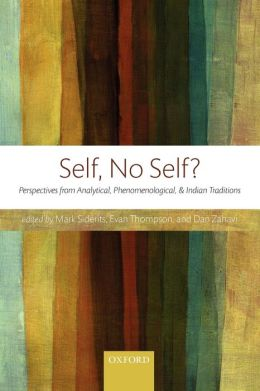 Self, No Self?: Perspectives from Analytical, Phenomenological, and Indian Traditions
