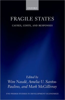 Fragile States: Causes, Costs, and Responses