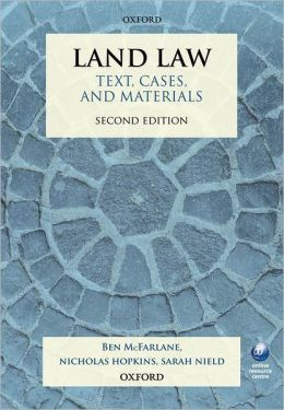 Land Law: Text, Cases, and Materials