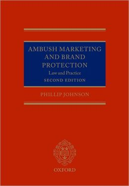 Ambush Marketing and Brand Protection: Law and Practice