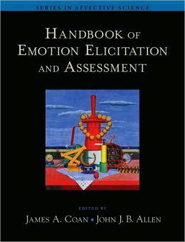 Handbook of Emotion Elicitation and Assessment