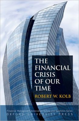 The Financial Crisis of Our Time
