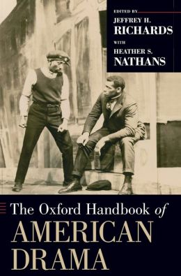 The Oxford Handbook of American Drama