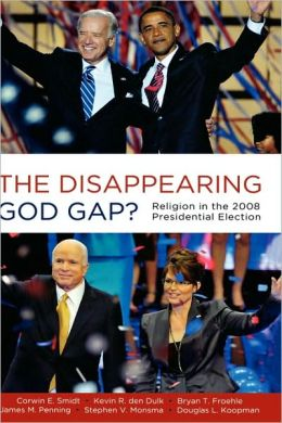 The Disappearing God Gap?: Religion in the 2008 Presidential Election