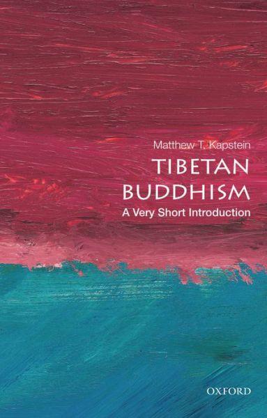 Tibetan Buddhism A Very Short Introduction