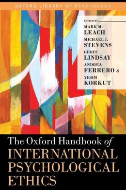 The Oxford Handbook of International Psychological Ethics