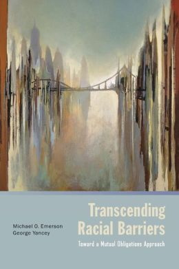 Transcending Racial Barriers: Toward a Mutual Obligations Approach
