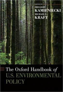 The Oxford Handbook of U. S. Environmental Policy