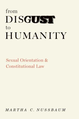 From Disgust to Humanity: Sexual Orientation and Constitutional Law