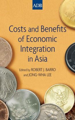 Costs and Benefits of Economic Integration in Asia