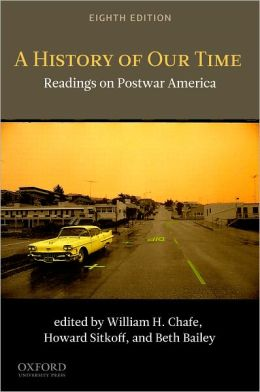 A History of Our Time: Readings on Postwar America