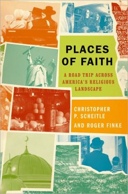 Places of Faith: A Road Trip across America's Religious Landscape