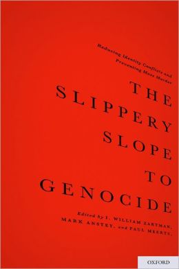 The Slippery Slope to Genocide: Reducing Identity Conflicts and Preventing Mass Murder