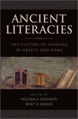 Ancient Literacies: The Culture of Reading in Greece and Rome