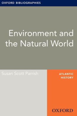Environment and the Natural World: Oxford Bibliographies Online Research Guide