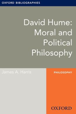 David Hume: Moral and Political Philosophy: Oxford Bibliographies Online Research Guide