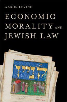 Economic Morality and Jewish Law