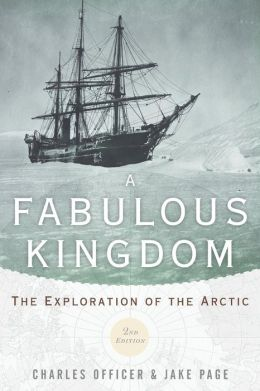 A Fabulous Kingdom: The Exploration of the Arctic