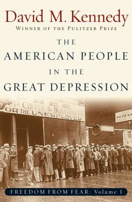 Freedom from Fear: American People in the Great Depression