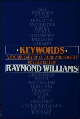 Keywords: A Vocabulary of Culture and Society