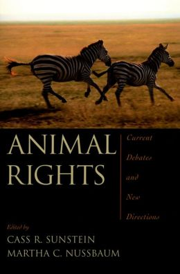 Animal Rights: Current Debates and New Directions