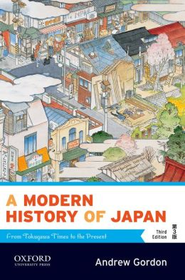 A Modern History of Japan: From Tokugawa Times to the Present