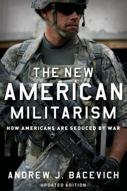 The New American Militarism: How Americans Are Seduced War