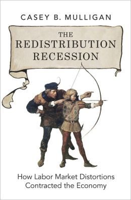 The Redistribution Recession: How Labor Market Distortions Contracted the Economy