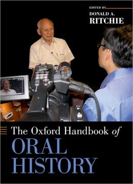 The Oxford Handbook of Oral History
