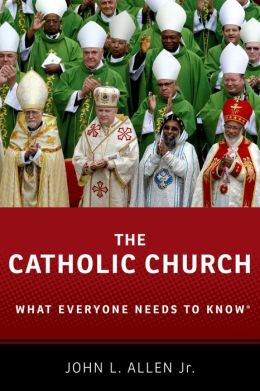 The Catholic Church: What Everyone Needs to KnowRG