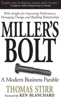 Miller's Bolt: A Modern Business Parable