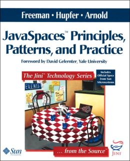 JavaSpaces Principles, Patterns, and Practice
