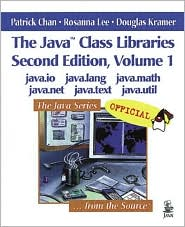 The Java Class Libraries Volume 1: java.io, java.lang, java.math, ,java.net, java.text,,java.util
