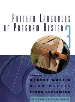 Pattern Languages of Program Design 3