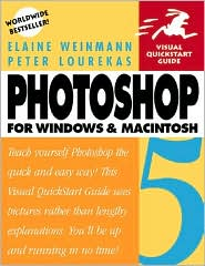 Photoshop 5 for Windows and Macintosh : Visual QuickStart Guide