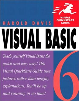 Visual Basic 6 for Windows: Visual QuickStart Guide