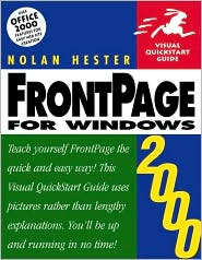 FrontPage 2000 for Windows: Visual Quickstart Guide