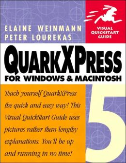 QuarkXPress 5 for Windows and Macintosh: Visual QuickStart Guide