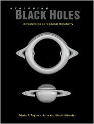 Exploring Black Holes: Introduction to General Relativity
