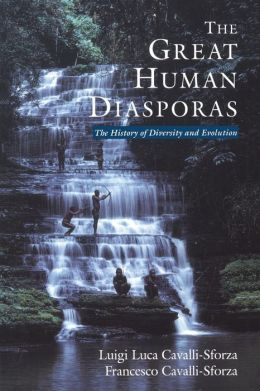 The Great Human Diasporas: The History of Diversity and Evolution