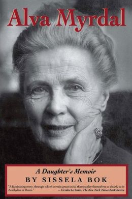 Alva Myrdal: A Daughter's Memoir