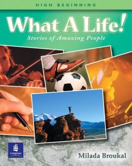 Book 2 (High-Beginning), What a Life! Stories of Amazing People
