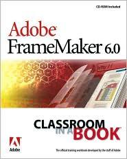 Adobe FrameMaker 6.0 Classroom in a Book